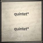 Quintetto*